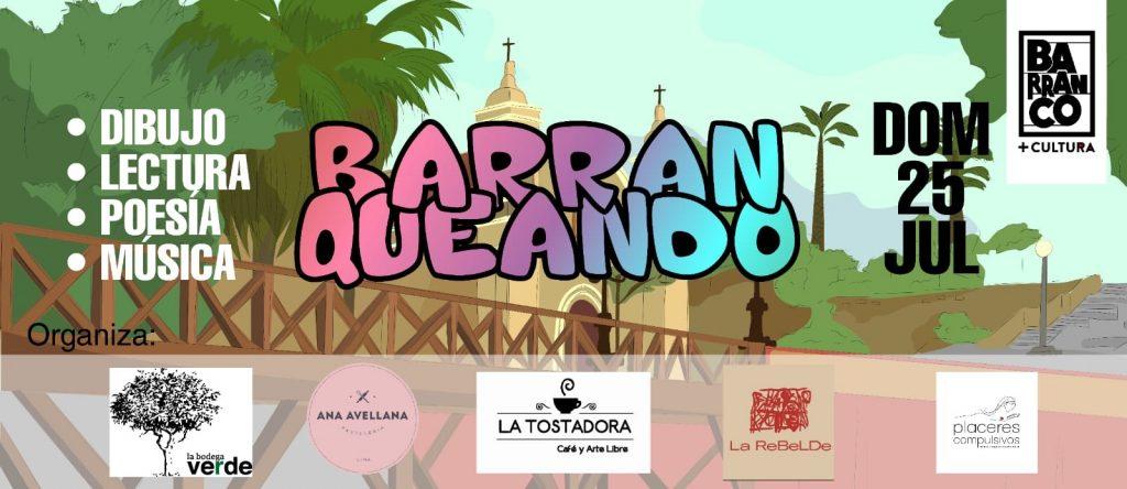 Barranqueando Cultura en Barranco